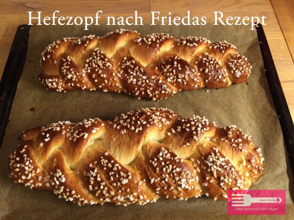 Hefezopf nach Friedas Rezept - Sandras Kochblog