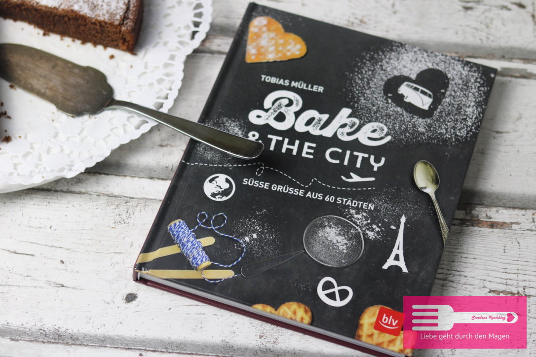 Bake & THE CITY von Tobias Müller