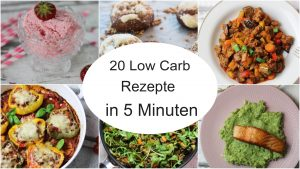 20 Low Carb Rezepte in 5 Minuten